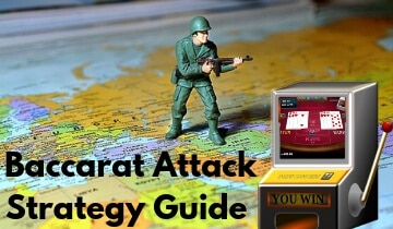 Baccarat Attack Strategy Guide