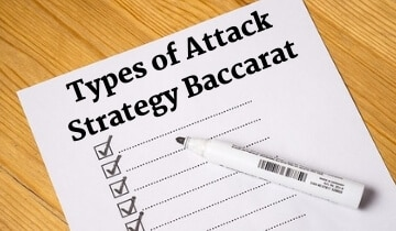 Types of Baccarat Attack Strategy