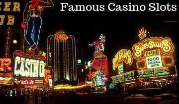 famous slots machines