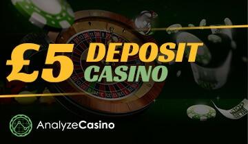 £5 Deposit Casino