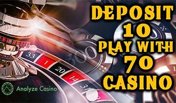 Deposit 10 play with 70