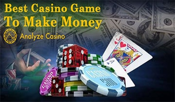 Best Casino Game To Make Money