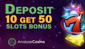 Deposit 10 Get 50 Slots Bonus Casinos 2020 Analyzecasino Com