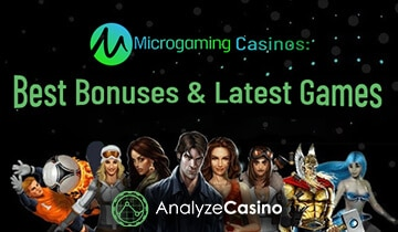 Microgaming Casinos Best Bonuses & Latest Games