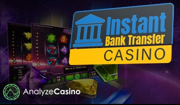 Instant Bank Transfer Casino