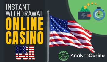Instant Withdrawal Online Casino USA